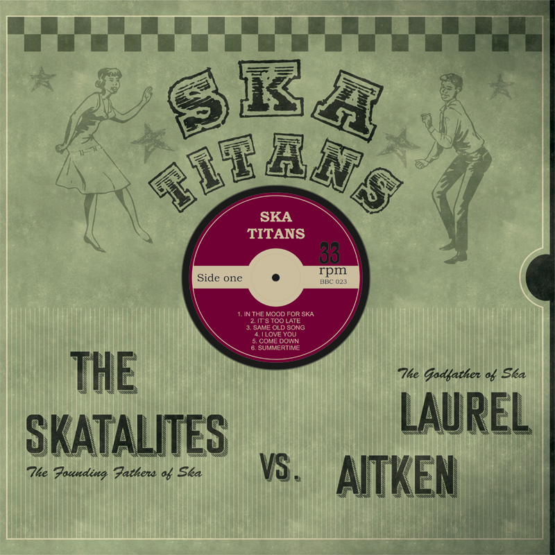 Skatalites vs Laurel Aitken